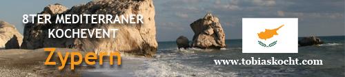 bannerlargeD 8ter Mediterraner Kochevent   Zypern