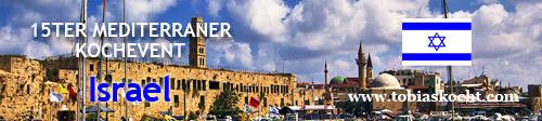 bannerlarge D1 Roundup und Voting – 15ter mediterraner Kochevent – Israel