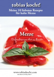 V1 Cover e1309697823317 eBook Vol. 1   meine 10 liebsten Rezepte für kalte Mezze